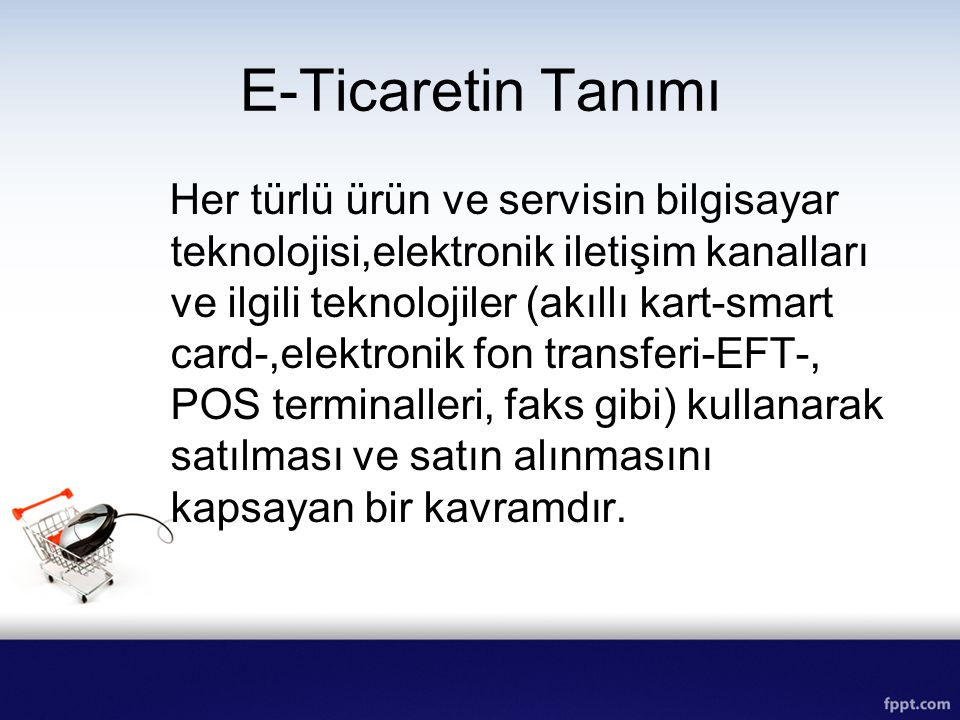 E-Ticaretin Tanımı
