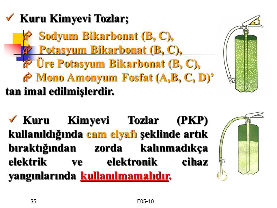  Sodyum Bikarbonat (B, C),  Potasyum Bikarbonat (B, C),