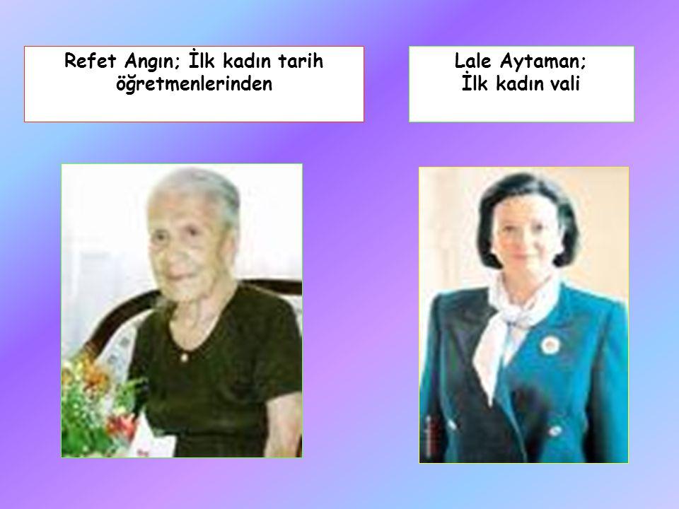 Refet Angın; İlk kadın tarih öğretmenlerinden