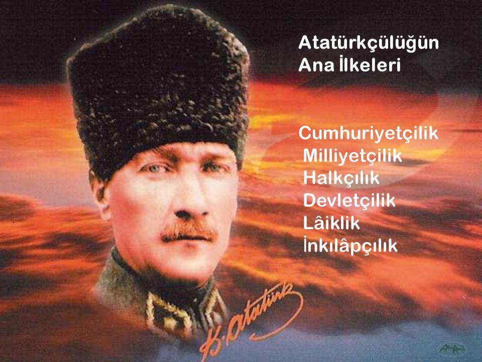 Atatürkçülüğün Ana İlkeleri Cumhuriyetçilik