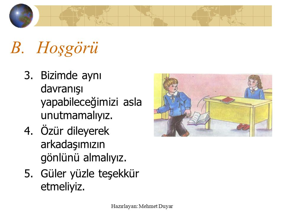 Hazırlayan: Mehmet Duyar