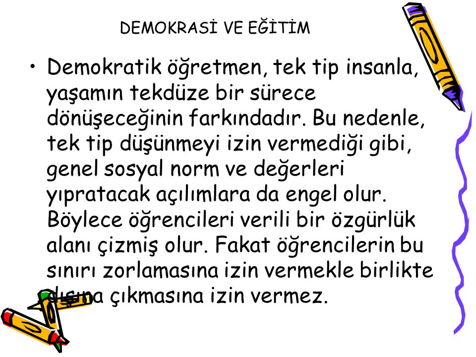 DEMOKRASİ VE EĞİTİM