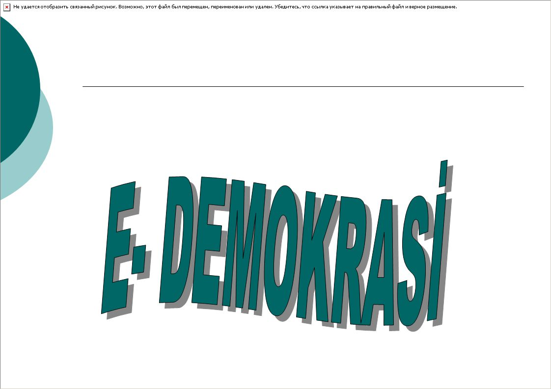 E- DEMOKRASİ