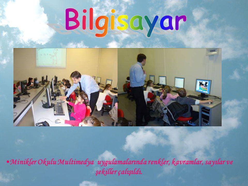 Bilgisayar Minikler Okulu Multimedya uygulamalarında renkler, kavramlar, sayılar ve şekiller çalışıldı.