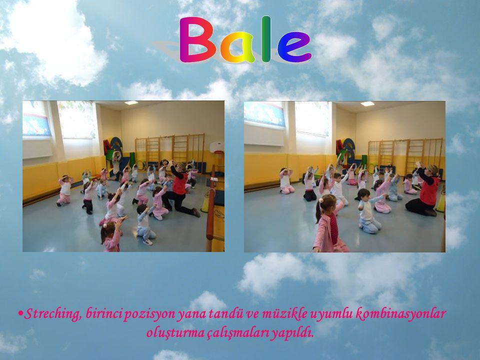 Bale Streching, birinci pozisyon yana tandü ve müzikle uyumlu kombinasyonlar oluşturma çalışmaları yapıldı.