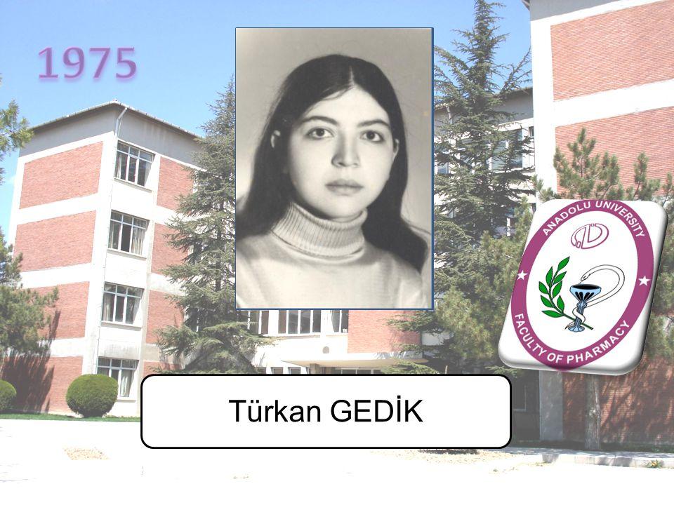 1975 Türkan GEDİK