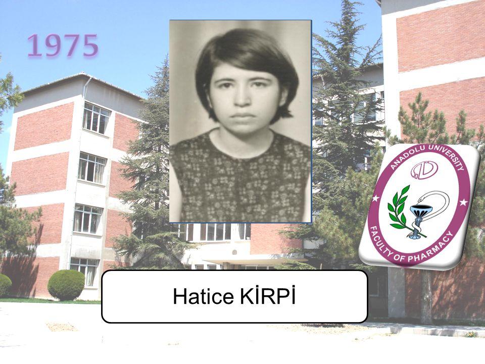 1975 Hatice KİRPİ