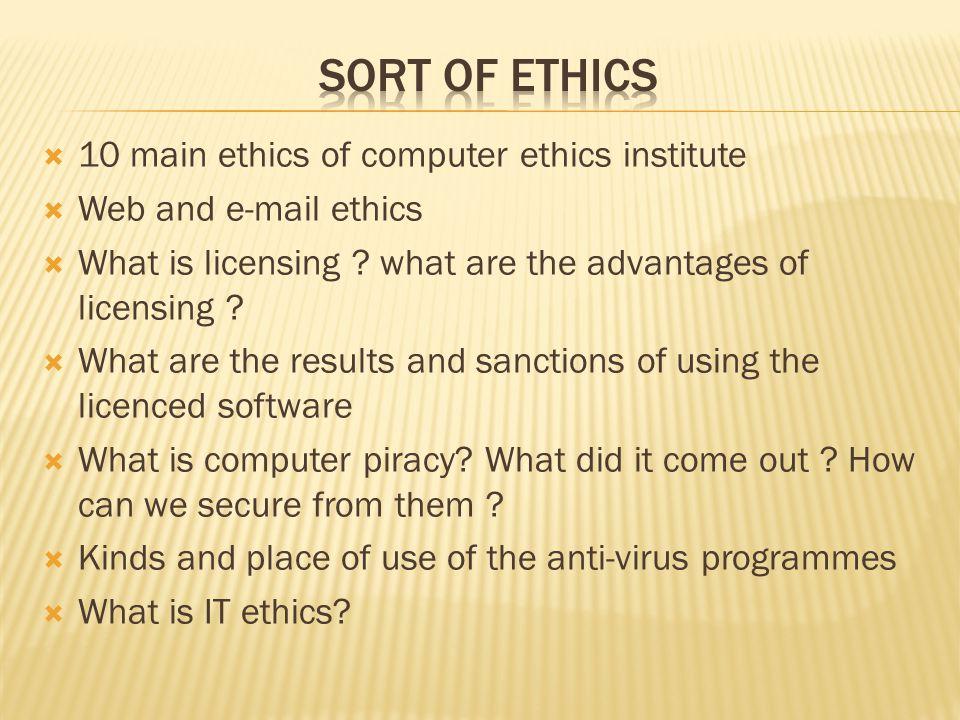 sort of ethics 10 main ethics of computer ethics institute