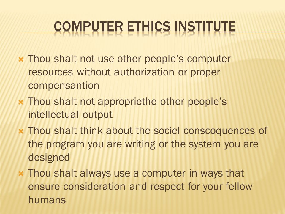 COMPUTER ETHICS INSTITUTE