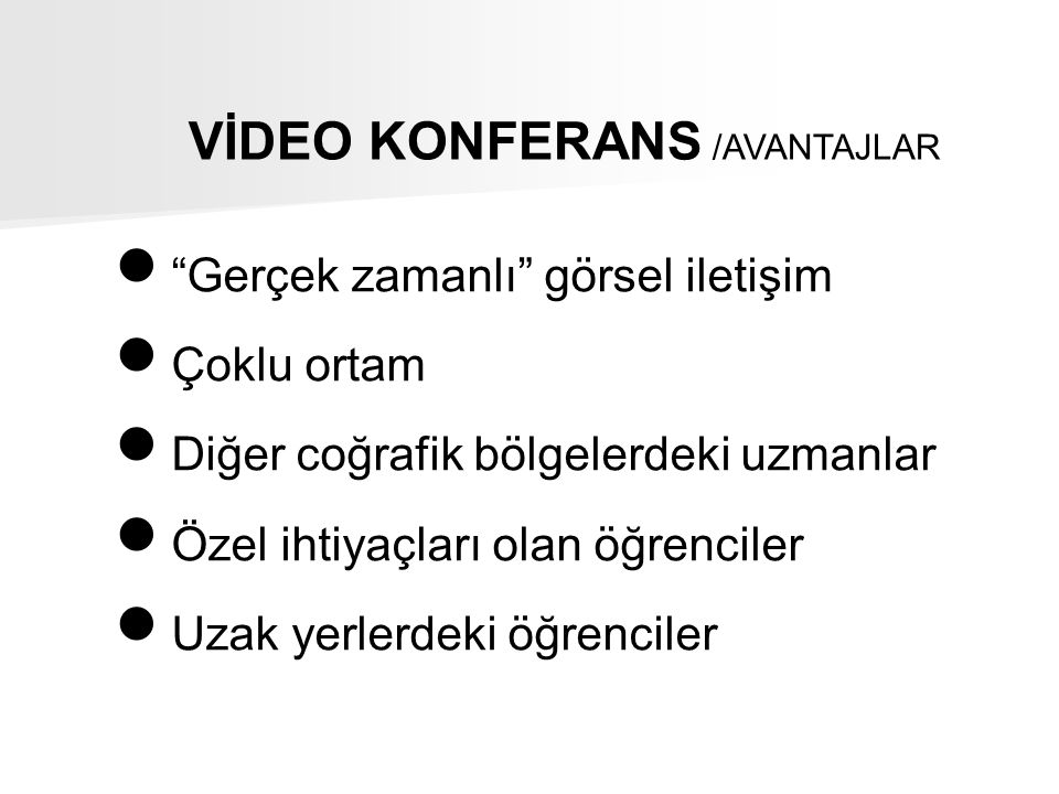 VİDEO KONFERANS /AVANTAJLAR