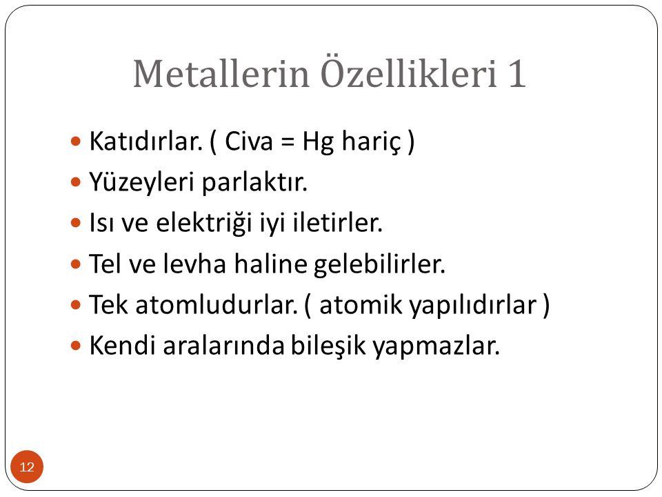 Metallerin Özellikleri 1