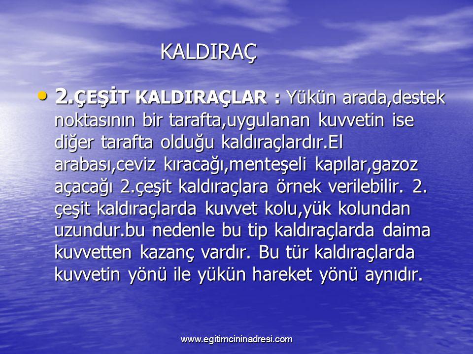 KALDIRAÇ