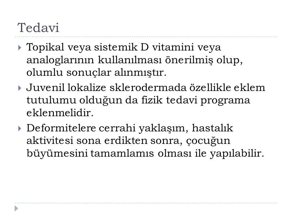 Tedavi Topikal veya sistemik D vitamini veya analoglarının kullanılması önerilmiş olup, olumlu sonuçlar alınmıştır.