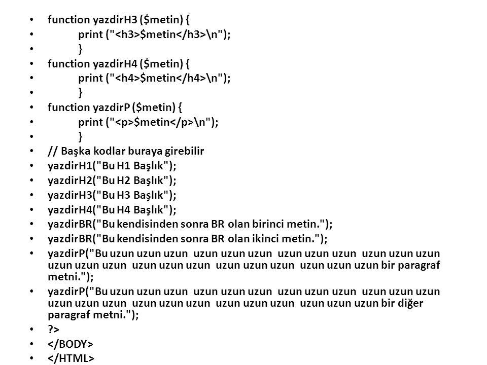 function yazdirH3 ($metin) {