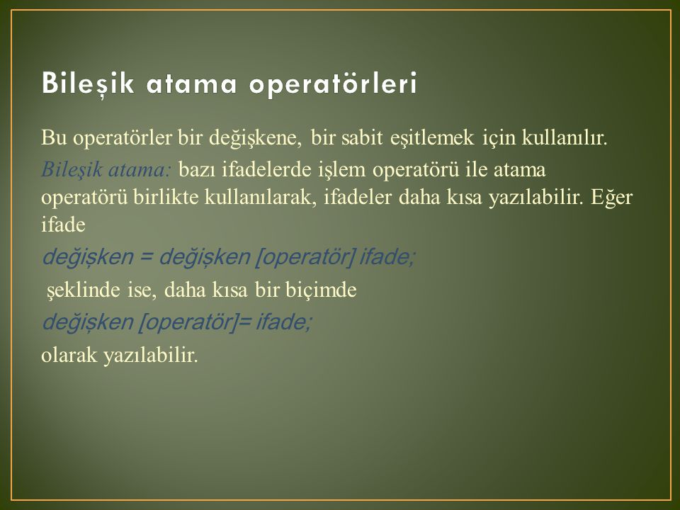 Bileşik atama operatörleri