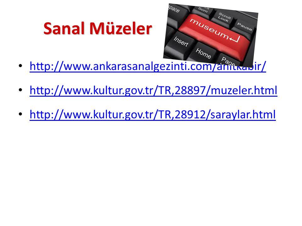 Sanal Müzeler http://www.ankarasanalgezinti.com/anitkabir/