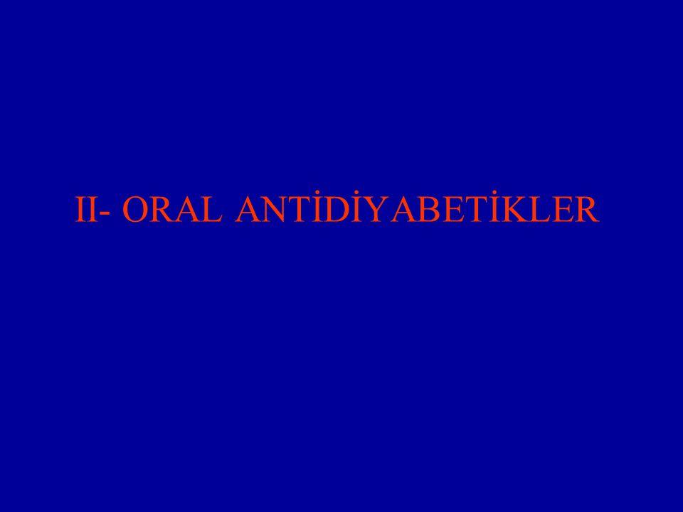 II- ORAL ANTİDİYABETİKLER