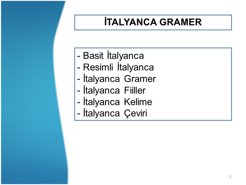 İTALYANCA GRAMER - Basit İtalyanca. - Resimli İtalyanca. - İtalyanca Gramer. - İtalyanca Fiiller.