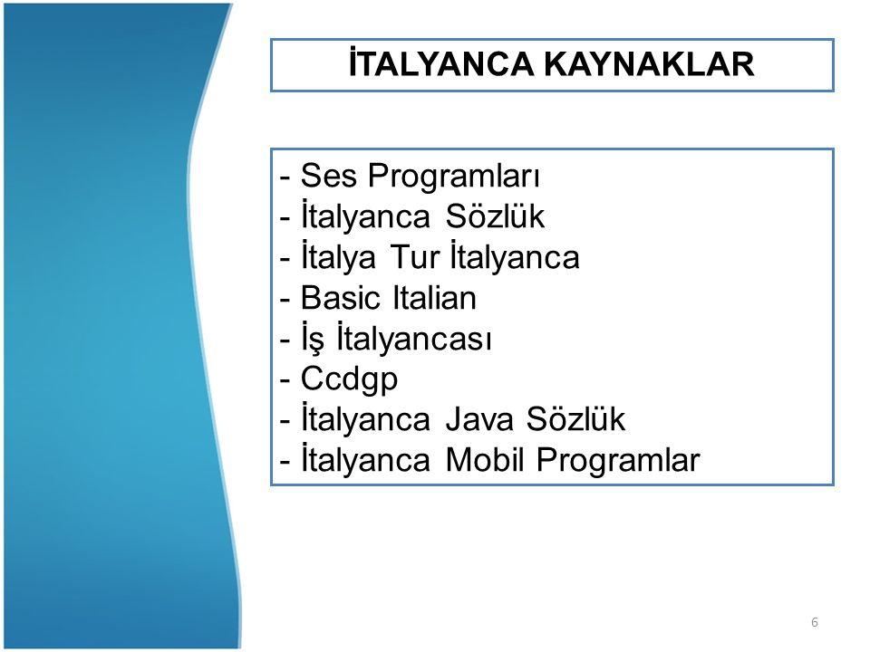 İTALYANCA KAYNAKLAR - Ses Programları. - İtalyanca Sözlük. - İtalya Tur İtalyanca. - Basic Italian.