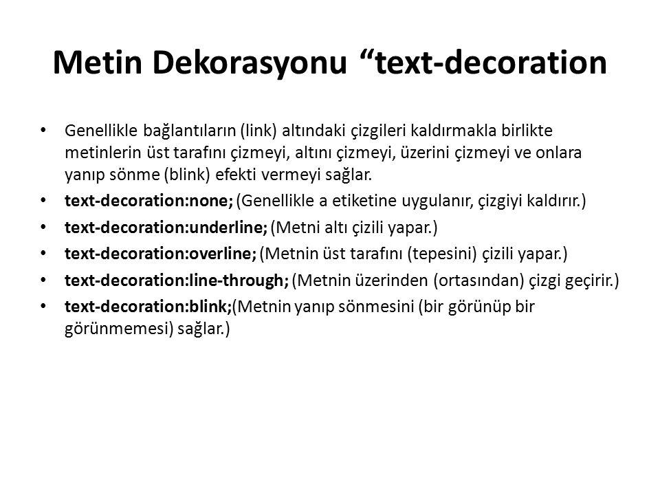 Metin Dekorasyonu text-decoration