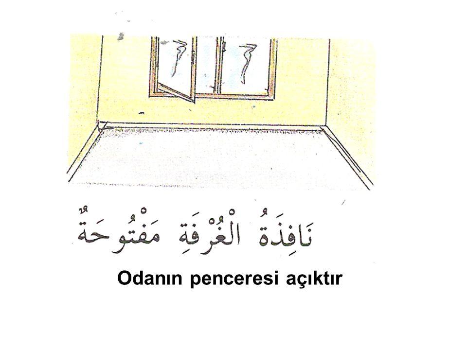 Odanın penceresi açıktır