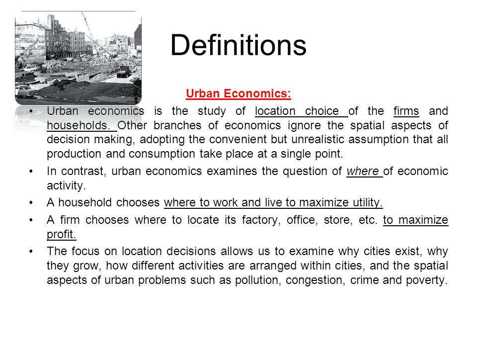 Definitions Urban Economics: