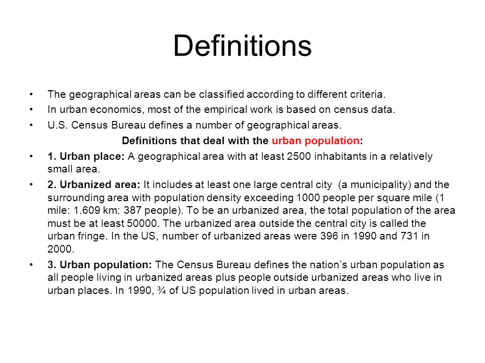 Definitions that deal with the urban population: