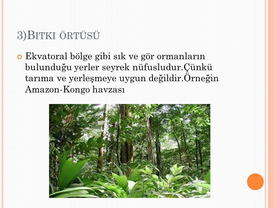 3)Bitki örtüsü