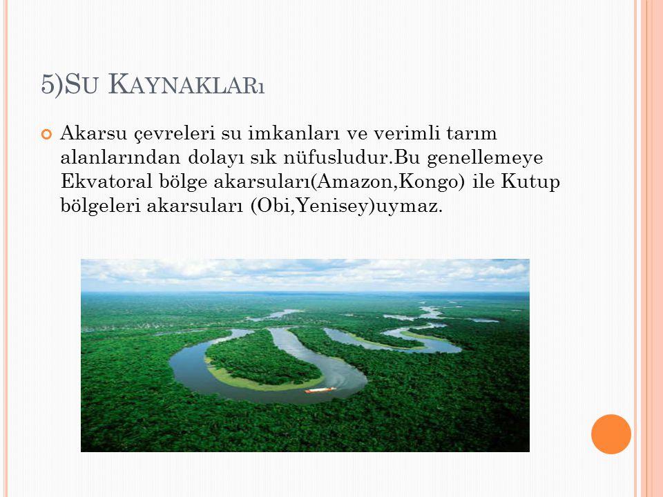 5)Su Kaynakları