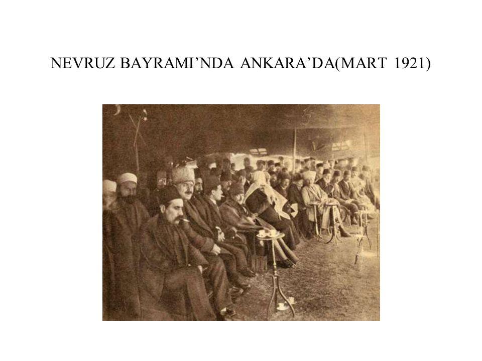 NEVRUZ BAYRAMI'NDA ANKARA'DA(MART 1921)