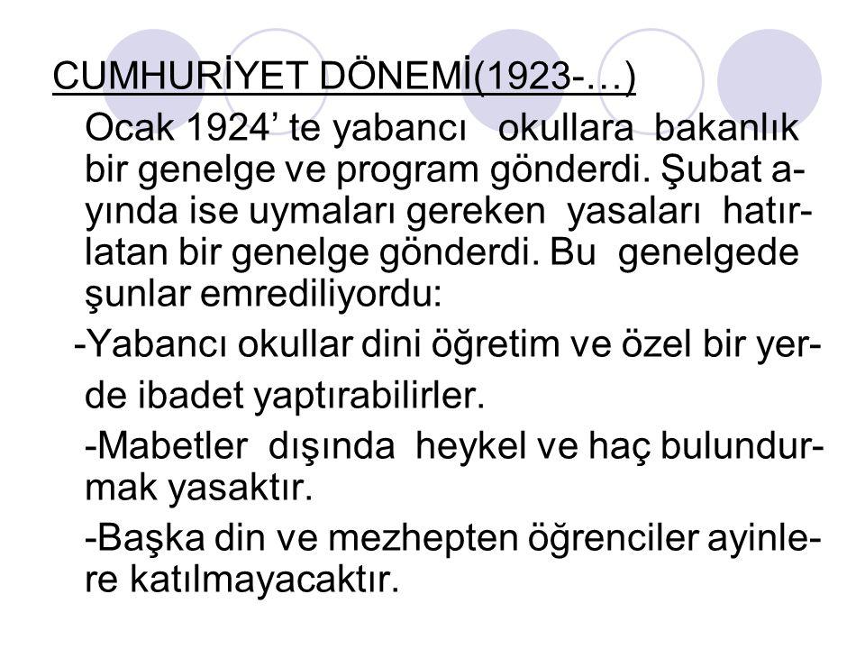 CUMHURİYET DÖNEMİ(1923-…)