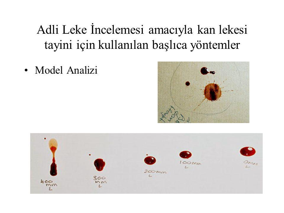 Adli Leke İncelemesi amacıyla kan lekesi tayini için kullanılan başlıca yöntemler
