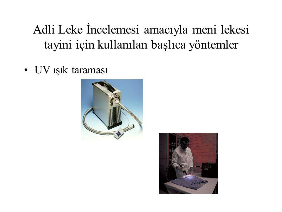 Adli Leke İncelemesi amacıyla meni lekesi tayini için kullanılan başlıca yöntemler