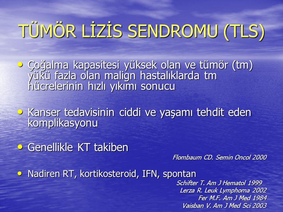 TÜMÖR LİZİS SENDROMU (TLS)
