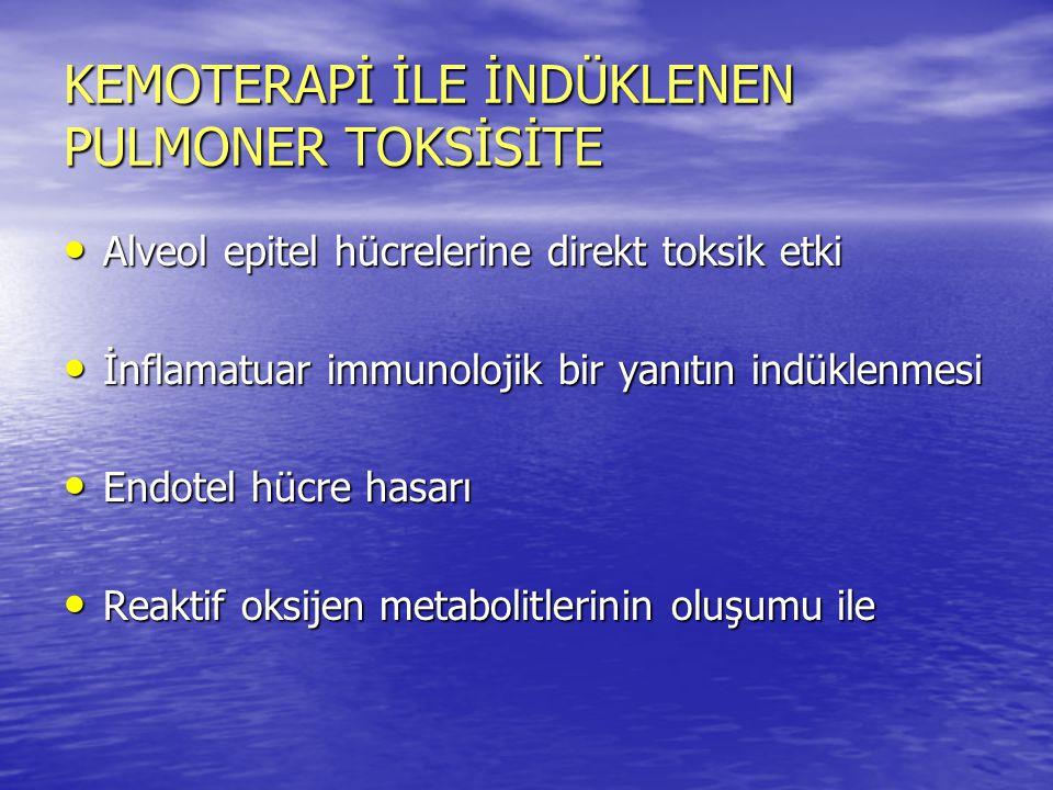 KEMOTERAPİ İLE İNDÜKLENEN PULMONER TOKSİSİTE