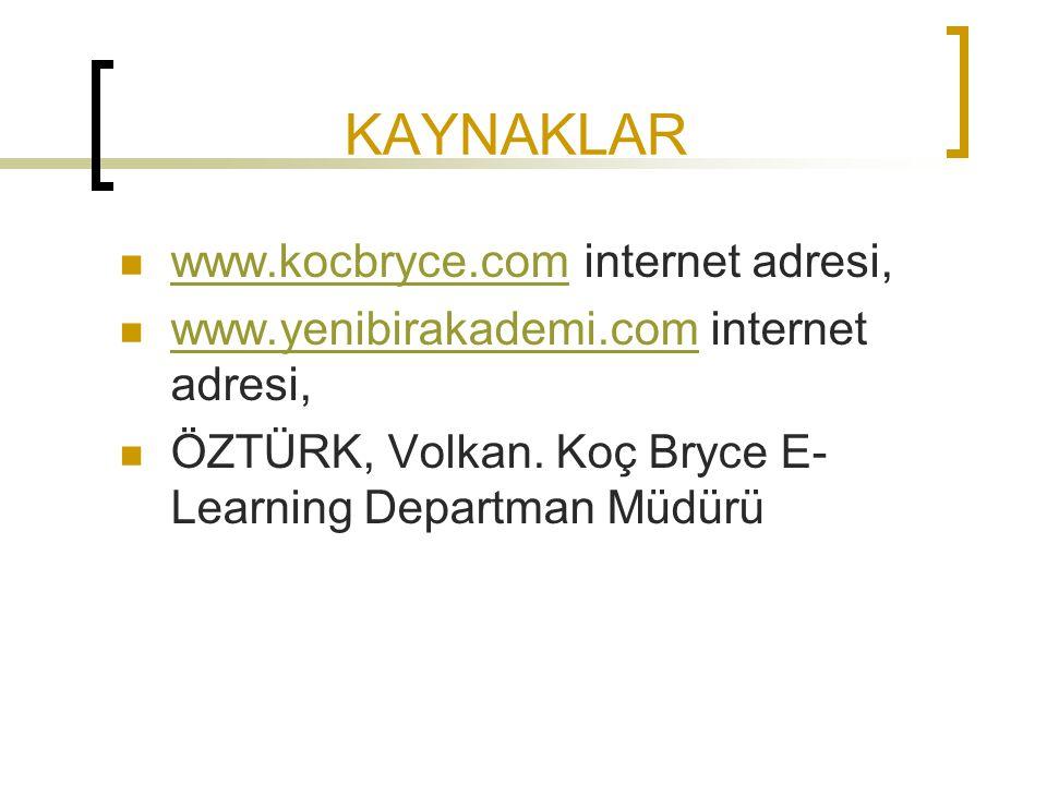 KAYNAKLAR www.kocbryce.com internet adresi,