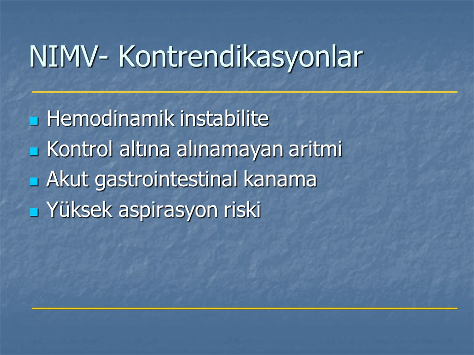 NIMV- Kontrendikasyonlar