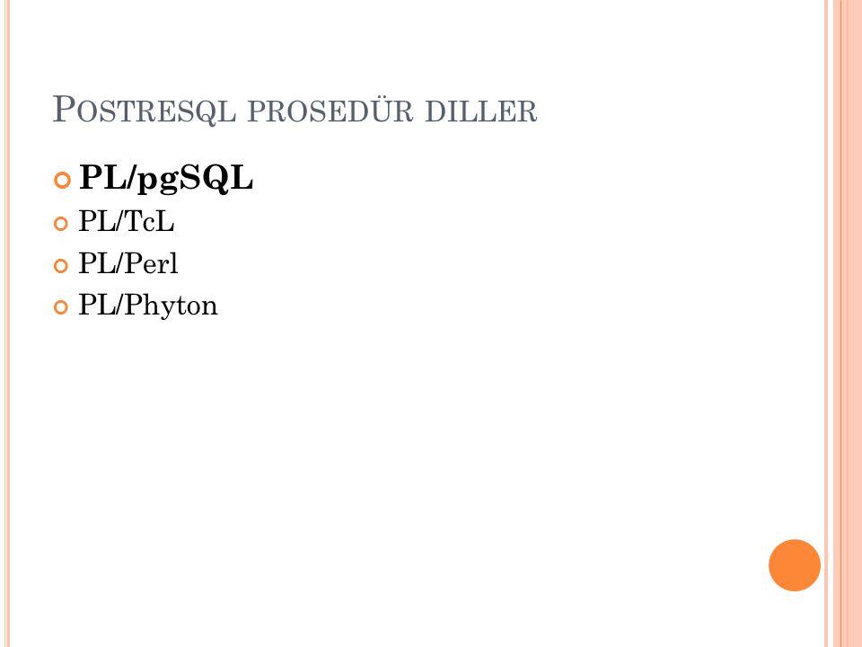 Postresql prosedür diller