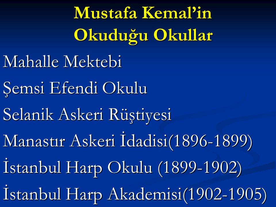 Mustafa Kemal'in Okuduğu Okullar