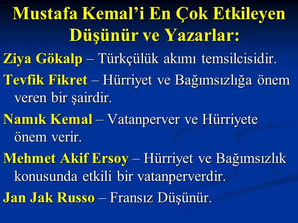 Mustafa Kemal'i En Çok Etkileyen Düşünür ve Yazarlar: