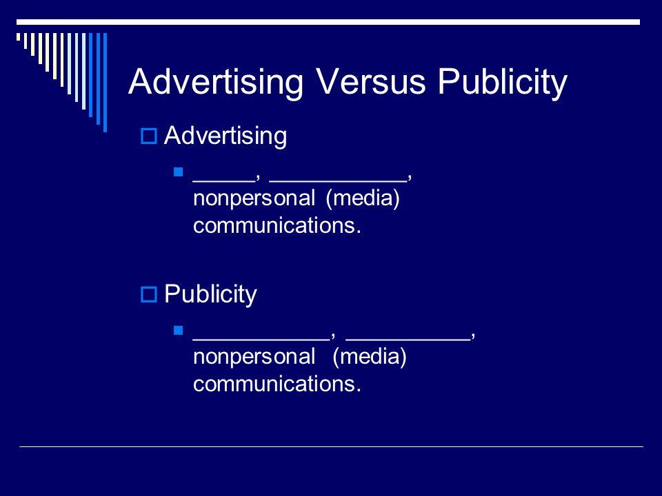 Advertising Versus Publicity