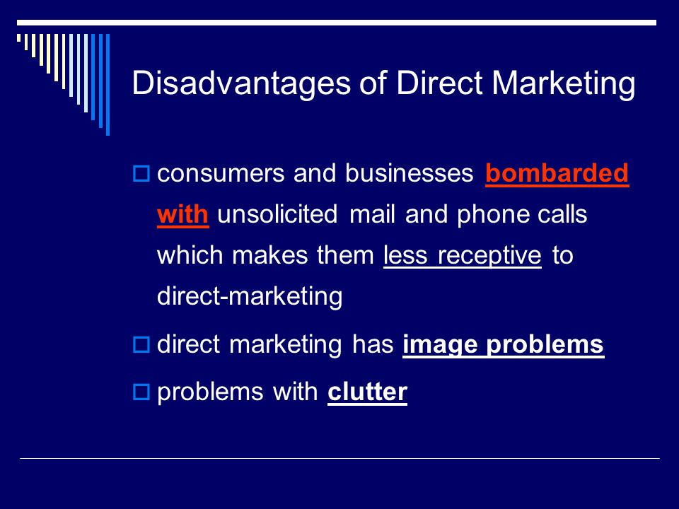 Disadvantages of Direct Marketing