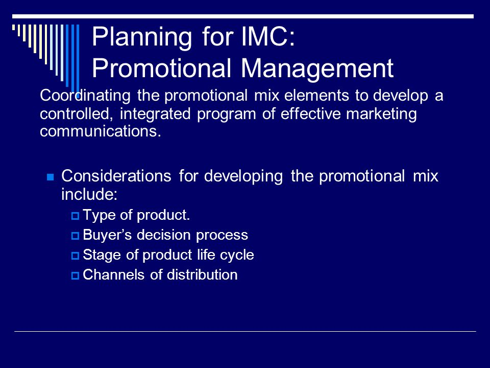 Planning for IMC: Promotional Management
