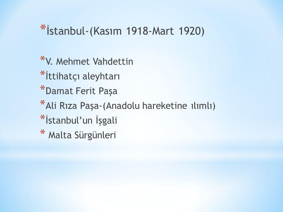 İstanbul-(Kasım 1918-Mart 1920)