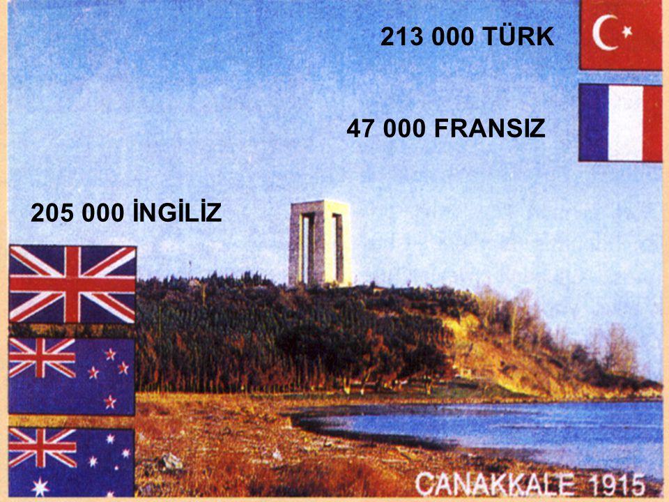 213 000 TÜRK 47 000 FRANSIZ 205 000 İNGİLİZ