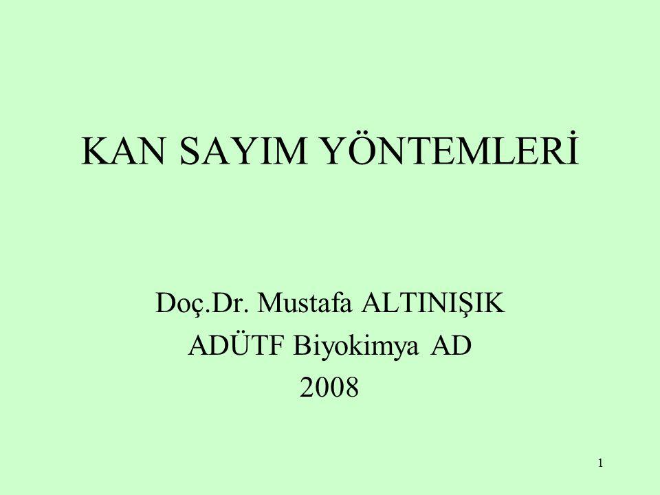 Doç.Dr. Mustafa ALTINIŞIK ADÜTF Biyokimya AD 2008