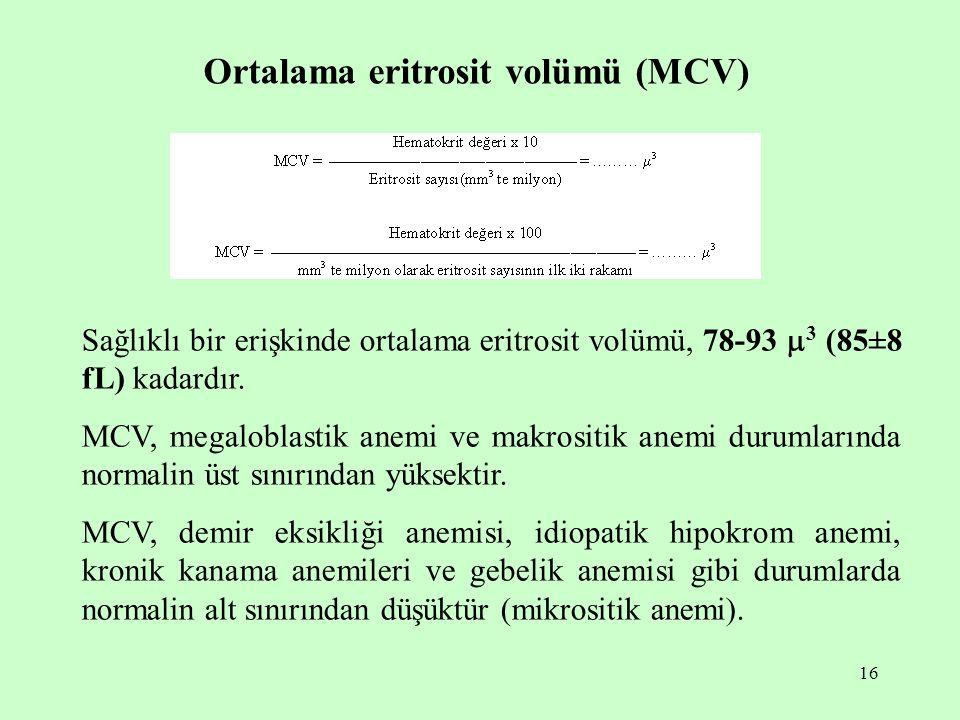 Ortalama eritrosit volümü (MCV)