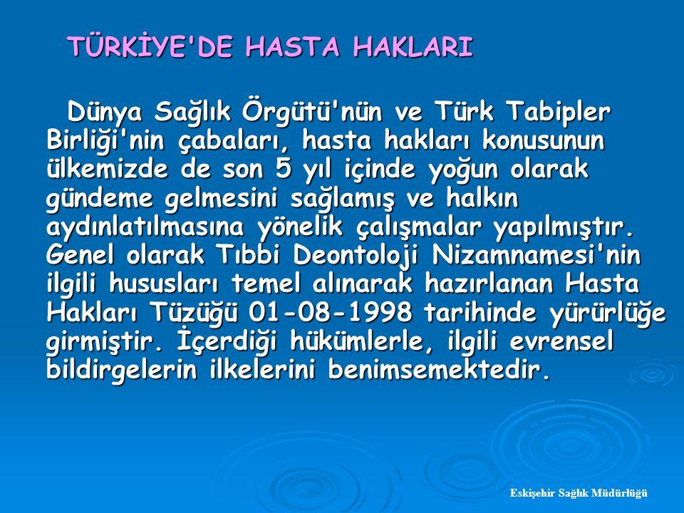TÜRKİYE DE HASTA HAKLARI