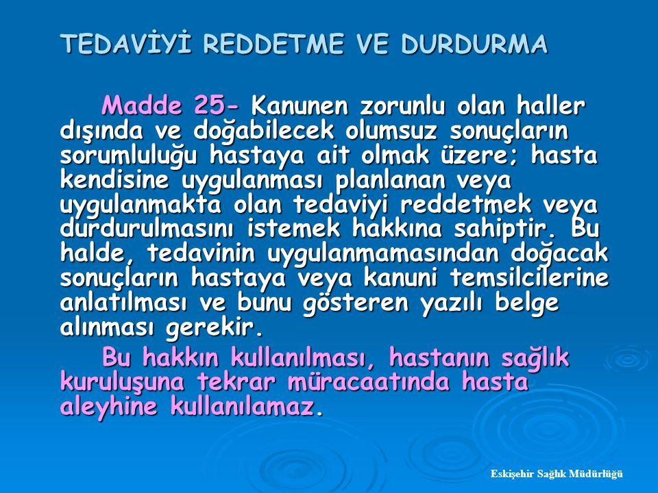 TEDAVİYİ REDDETME VE DURDURMA
