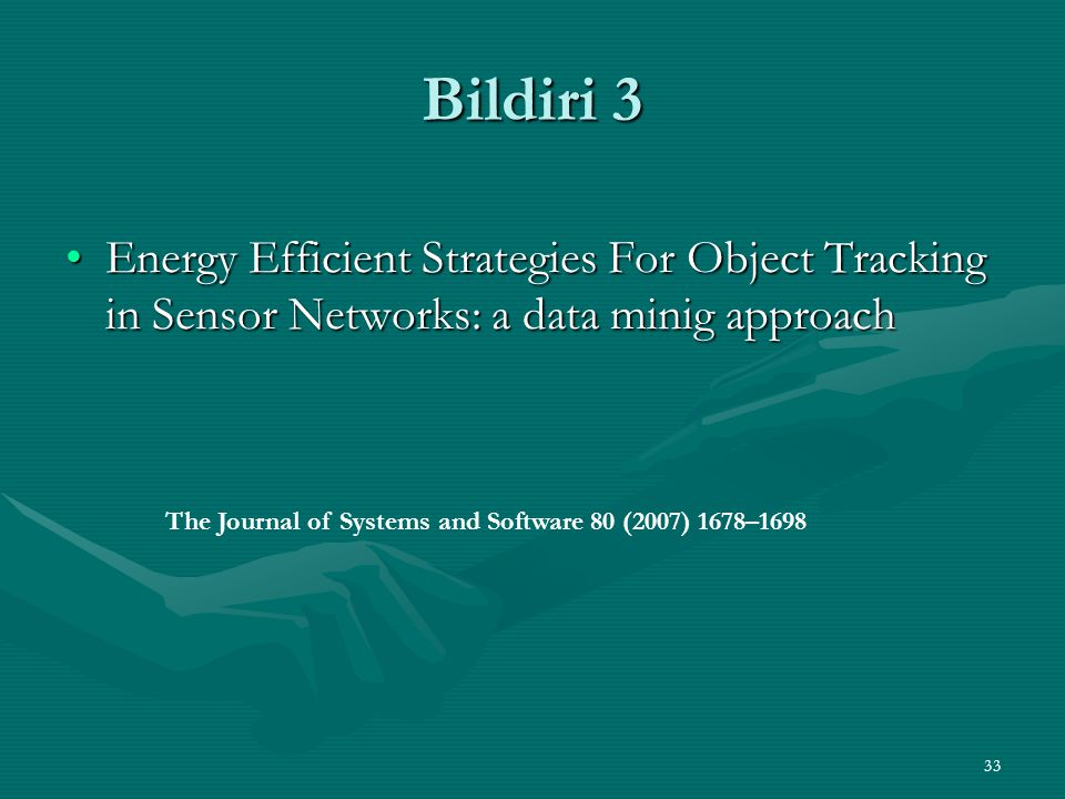 Bildiri 3 Energy Efficient Strategies For Object Tracking in Sensor Networks: a data minig approach.